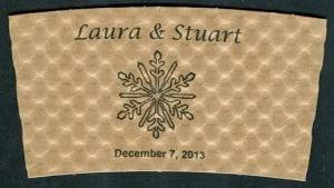 Laura and Stuart custom couples coffee cup sleeve - Custom Cup Sleeves Smyrna, TN