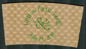 Matt & April - Text on a Circle in Green - Custom Cup Sleeves Smyrna, TN